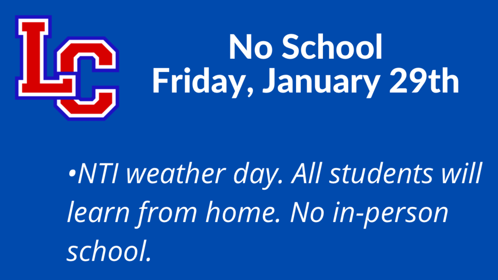 NTI Weather Day on Friday January 29th